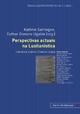 Perspectivas actuais na Lusitanística - Kathrin Sartingen; Esther Gimeno Ugalde