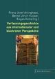 Verfassungsgeschichte aus internationaler und diachroner Perspektive - Franz J. Arlinghaus; Bernd Ulrich Hucker; Eugen Kotte