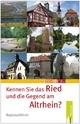 Kennen Sie das Ried und die Gegend am Altrhein?