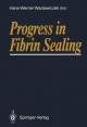Progress in Fibrin Sealing
