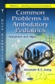 Common Problems in Ambulatory Pediatrics