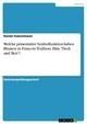 Welche präsentative Symbolfunktion haben Blumen in Francois Truffauts Film 'Tisch und Bett'? - Daniel Kasselmann