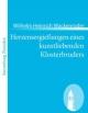 Herzensergießungen eines kunstliebenden Klosterbruders - Wilhelm Heinrich Wackenroder