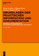 Grundlagen der praktischen Information und Dokumentation: Handbuch zur Einfuhrung in die Informationswissenschaft und -praxis Rainer Kuhlen Editor