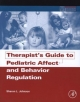 Therapist''s Guide to Pediatric Affect and Behavior Regulation