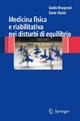 Medicina fisica e riabilitativa nei disturbi di equilibrio