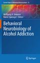 Behavioral Neurobiology of Alcohol Addiction - Wolfgang Sommer; Rainer Spanagel