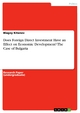 Does Foreign Direct Investment Have an Effect on Economic Development? The Case of Bulgaria Blagoy Kitanov Author