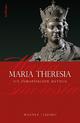 Maria Theresia - Werner Telesko