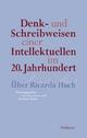Denk- und Schreibweisen einer Intellektuellen im 20. Jahrhundert - Gesa Dane; Barbara Hahn