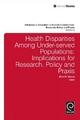 Health Disparities Among Under-served Populations