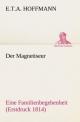 Der Magnetiseur - E. T. A. Hoffmann