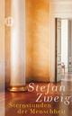 Sternstunden der Menschheit - Stefan Zweig