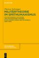 Militärtheorie im Späthumanismus - Therese Schwager