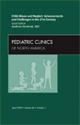 Child Abuse and Neglect: Advancements and Challenges in the 21st Century, an Issue of Pediatric Clinics