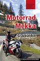 Motorrad-Mekka Graubünden