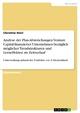 Analyse der Plan-Abweichungen Venture Capital finanzierter Unternehmen bezüglich möglicher Trendstrukturen und Lerneffekten im Zeitverlauf - Christine Hierl