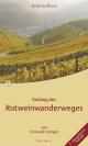 Entlang des Rotweinwanderweges - Christoph Lüttgen