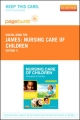 Nursing Care of Children - Pageburst E-Book on Vitalsource (Retail Access Card)