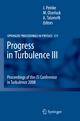 Progress in Turbulence III