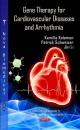 Gene Therapy for Cardiovascular Diseases & Arrhythmia