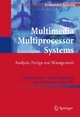 Multimedia Multiprocessor Systems - Akash Kumar;  Henk Corporaal;  Bart Mesman;  Yajun Ha