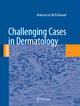 Challenging Cases in Dermatology