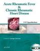 Acute Rheumatic Fever & Chronic Rheumatic Heart Disease