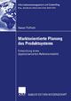 Marktorientierte Planung des Produktsystems - Rainer Paffrath
