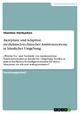 Akzeptanz und Adaption medizinisch-technischer Assistenzsysteme in häuslicher Umgebung - Thorsten Vierbuchen
