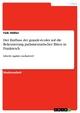 Der Einfluss der grande-écoles auf die Rekrutierung  parlamentarischer Eliten in Frankreich - Falk Hößler