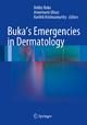 Buka''s Emergencies in Dermatology