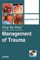 Step by Step: Management of Trauma