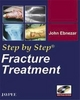 Step by Step: Fracture Treatment