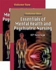 Essentials of Mental Health and Psychiatric Nursing