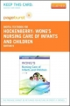 Wong''s Nursing Care of Infants and Children - Pageburst E-Book on Vitalsource (Retail Access Card)