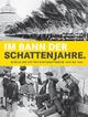 Im Bann der Schattenjahre - Michaela Maier; Wolfgang Maderthaner