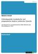 Politolinguistik: Lexikalische und pragmatische Analyse politischer Sprache - Melanie Strauß