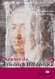 Kennst du Friedrich Hölderlin?