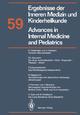 Advances in Internal Medicine and Pediatrics / Ergebnisse der Inneren Medizin und Kinderheilkunde