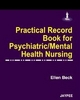 Practical Record Book for Psychiatric/Mental Health Nursing