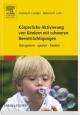 Körperliche Aktivierung von Kindern mit schweren Beeinträchtigungen
