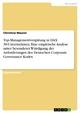 Top-Managementvergütung in DAX 30-Unternehmen: Eine empirische Analyse unter besonderer Würdigung der Anforderungen des Deutschen Corporate Governance Kodex - Christina Maurer