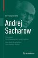 Andrej Sacharow - Gennady Gorelik