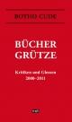 Büchergrütze. Kritiken und Glossen 2000-2011