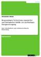 Biogasanlagen. Verwertung organischer und biologischer Abfälle zur nachhaltigen Energieerzeugung. - Alexander Weise