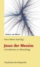 Jesus der Messias - Hans-Helmar Auel