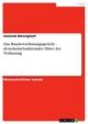 Das Bundesverfassungsgericht - demokratiefunktionaler Hüter der Verfassung - Dominik Mönnighoff