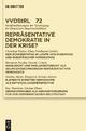 Repräsentative Demokratie in der Krise? - Christian Walter; Klaus Ferdinand Gärditz; Hermann Pünder;  Et Al.