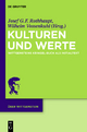 Kulturen und Werte - Josef Rothhaupt; Wilhelm Vossenkuhl